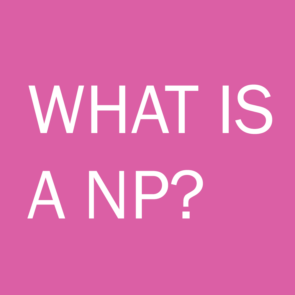 What is a NP?