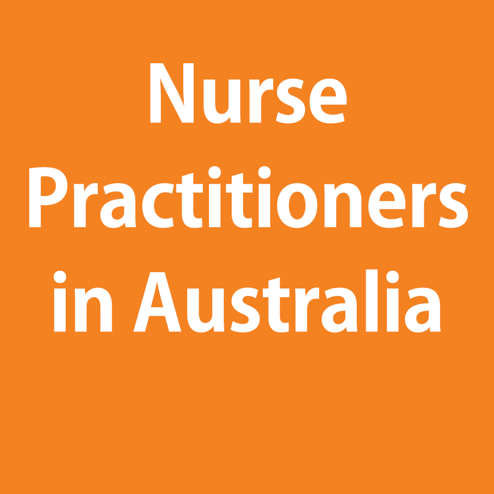 Nurse Practitioners in Australia and the International Perspective